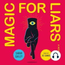 Magic for Liars: A Novel
