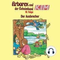 Arborex und der Geheimbund KIM, Folge 19