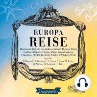 Europareise - Historische Berichte 2