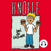 Knolle und die Unzlinge (4): Hörspiel über Jakob und Esau