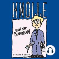 Knolle und der Blaumann (5)
