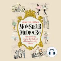 Monsieur Mediocre