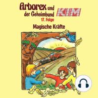 Arborex und der Geheimbund KIM, Folge 17