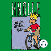 Knolle und das verrückte Huhn (3): Hörspiel über Onesimus