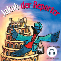 Jakob der Reporter - Live beim Turmbau zu Babel