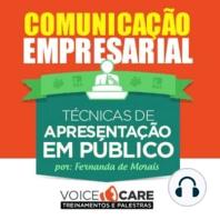 Comunicação Empresarial - Técnicas de Apresentação em Público