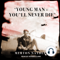 'Young Man - You'll Never Die'