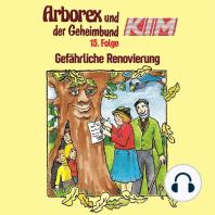 Arborex und der Geheimbund KIM, Folge 15