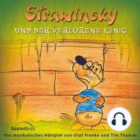 Strawinsky und der verlorene König (Strawinsky 5)
