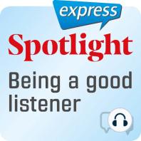 Spotlight express – Kommunikation – Ein guter Zuhörer