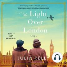 The Light Over London: A Novel
