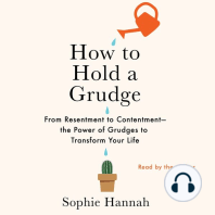 How to Hold a Grudge