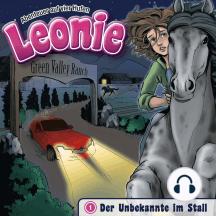 Der Unbekannte im Stall (Leonie - Abenteuer auf vier Hufen 1): Kinder-Hörspiel