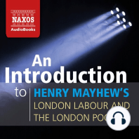 An Introduction to Henry Mayhew's London Labour and the London Poor