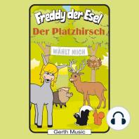 Der Platzhirsch (Freddy der Esel 53)