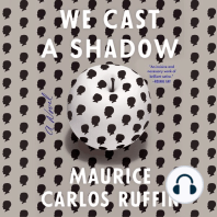 We Cast a Shadow: A Novel