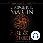 Buku Audio, Fire & Blood: 300 Years Before A Game of Thrones (A Targaryen History) - Dengarkan buku audio secara gratis dengan percobaan gratis.