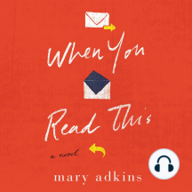 When You Read This: A Novel