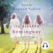 The Sisters Hemingway: A Novel