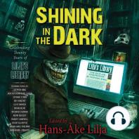 Shining in the Dark