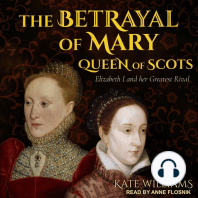 The Betrayal of Mary, Queen of Scots