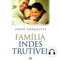 Família Indestrutível