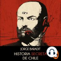 Historia secreta de Chile (audiolibro)
