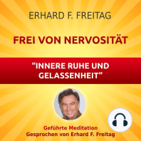 Nervosität - Die Kraft innerer Ruhe und Gelassenheit