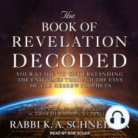 The Book of Revelation Decoded: Your Guide to Understanding the End Times Through the Eyes of the Hebrew Prophets