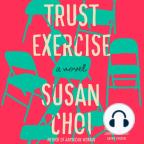 Audiolivro, Trust Exercise: A Novel - Ouça a audiolivros gratuitamente, com um teste gratuito.