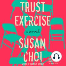 Trust Exercise: A Novel