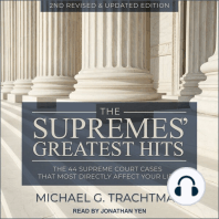The Supremes' Greatest Hits: The 44 Supreme Court Cases That Most Directly Affect Your Life, 2nd Revised & Updated Edition