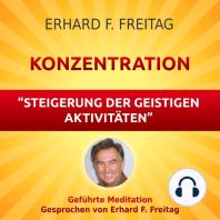 Konzentration - Steigerung der geistigen Aktivitäten