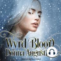 Wyrd Blood