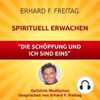 Spirituell erwachen - Die Schöpfung und ich sind eins