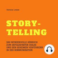 Storytelling - mit Geschichten zum Erfolg (Story-Telling)