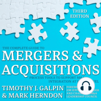 The Complete Guide to Mergers and Acquisitions: Process Tools to Support M&A Integration at Every Level, 3rd Edition