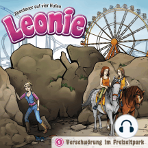 Verschwörung im Freizeitpark (Leonie - Abenteuer auf vier Hufen 9): Kinder-Hörspiel