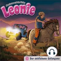 Der entflohene Gefangene (Leonie - Abenteuer auf vier Hufen 12)