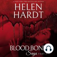 Blood Bond Saga, Part 7
