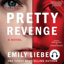 Pretty Revenge: A Novel