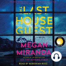The Last House Guest: A Novel