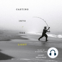 Casting into the Light: Tales of a Fishing Life
