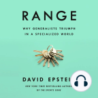 Audiobook, Range: Why Generalists Triumph in a Specialized World - Listen to audiobook for free with a free trial.