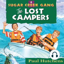 The Lost Campers: Sugar Creek Gang, Book 4