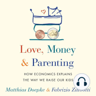 Love, Money, and Parenting
