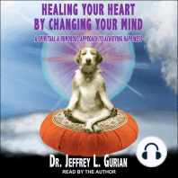 Healing Your Heart, By Changing Your Mind