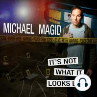 Michael Magid: It's Not What It Looks Like