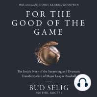 For the Good of the Game