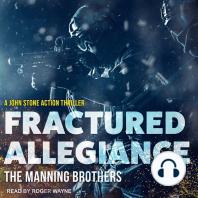 Fractured Allegiance